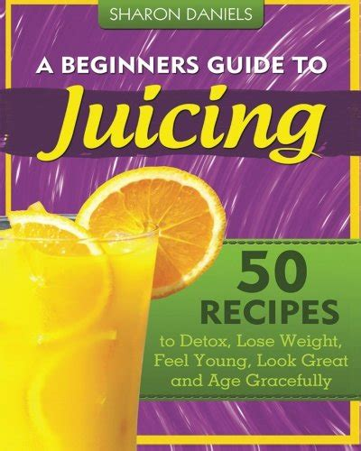 Best Juice Detox Book by 12 Best Juicing Books Excellent Sources For A Healthy