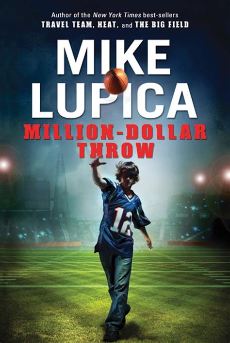 the million dollar books junior library guild million dollar throw by mike lupica