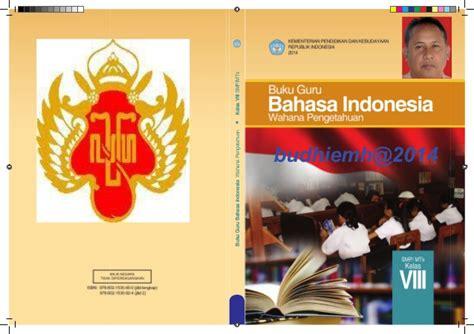 Buku Guru Bahasa Indonesia Kelas 10 Kurikulum 2013 Edisi Revisi 2016 Bahasa Indonesia Smp Kelas 8 Buku Guru Kurikulum 2013