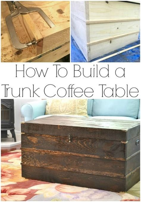 Build Your Own Coffee Table Plans Trunk Coffee Table Plans Trunks Trunk Coffee Tables And Make Your Own