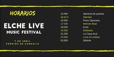 entradas elche elche live festival 2018 cartel entradas horarios