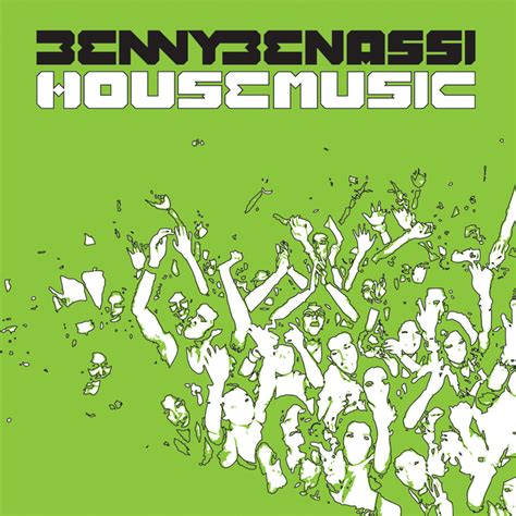 benny benassi house music download benny benassi house music original music