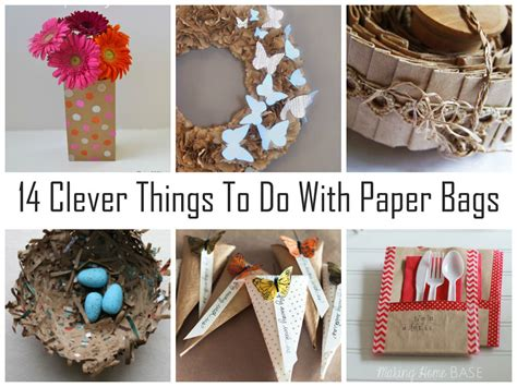 How To Make Craft Things With Paper - 14 clever things to do with paper bags