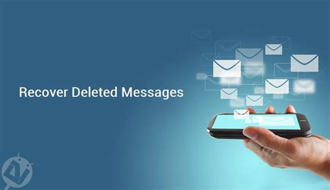 recover deleted android how to recover deleted text messages on android droidviews