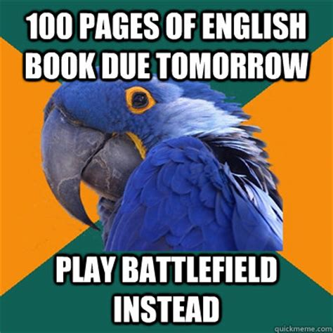 i a book report due tomorrow 100 pages of book due tomorrow play battlefield