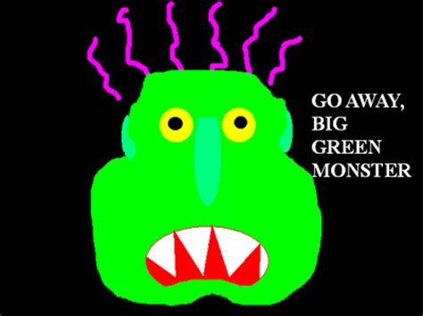 go away green my classroom go away big green monster