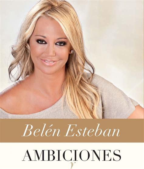 libro ambiciones y reflexiones bel 233 n esteban se estrena como escritora con el libro ambiciones y reflexiones