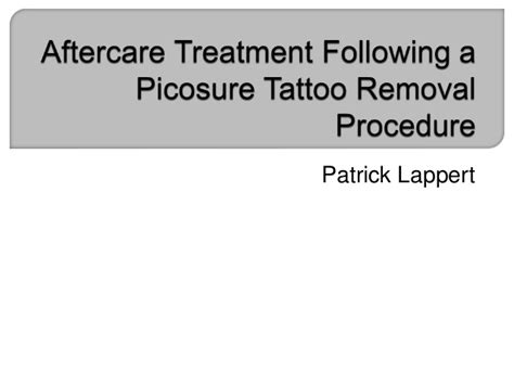 aftercare for tattoo removal aftercare treatment following a picosure removal