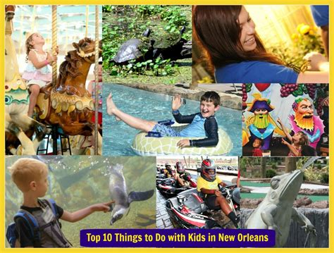 most popular things for kids the top 10 things to do with kids in new orleans
