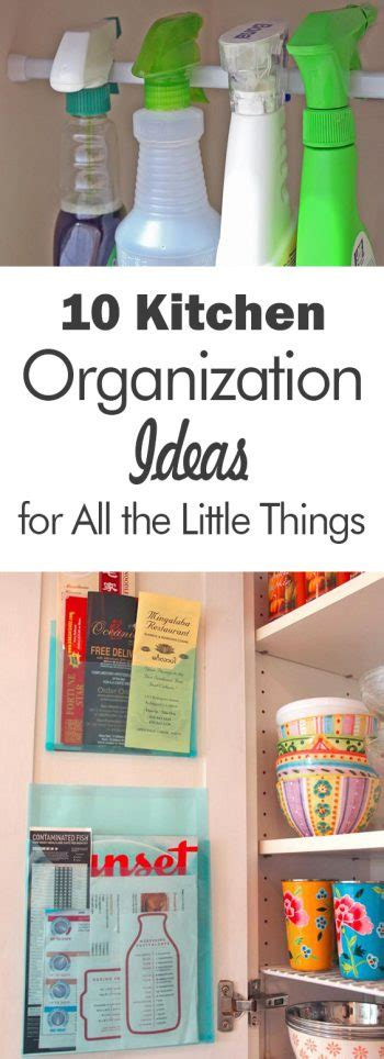 10 of the best kitchen organizing ideas organize and 10 kitchen organization ideas for all the quot little things
