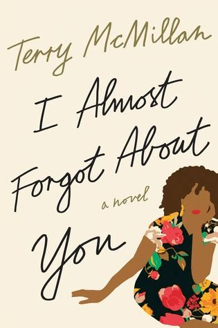 what forgot books i almost forgot about you by terry mcmillan reviews
