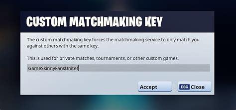fortnite key how to get a fortnite custom matchmaking key fortnite