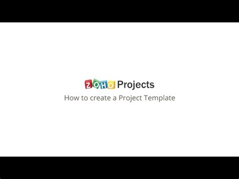 Zoho Projects How To Create Project Templates Youtube Zoho Creator Page Templates