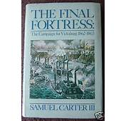 The Final Fortress By Samuel Carter Iii 1980 Hardcover Usd $ 11 95 End