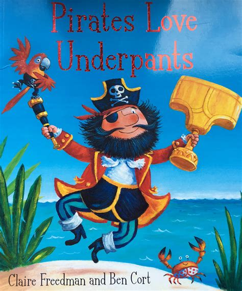 libro pirates love underpants 25 best boating books for children boats com