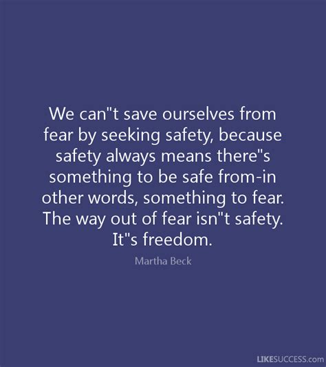 other words for safe we ca save ourselves from fear by seeki by martha beck