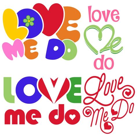 love me do love me do cuttable designs