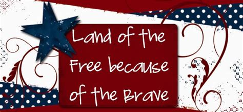 land of the free because of the brave happy memorial day