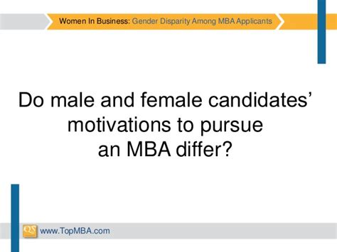 Motivations To Pursue An Mba Program in business gender disparity among mba applicants