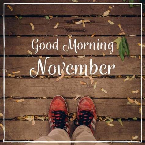 good morning  november