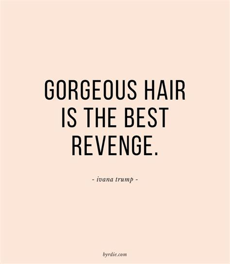 best 25 hair quotes ideas on hairstylist