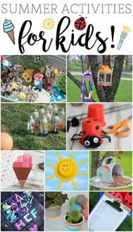 summer ideas fun summer activities for kids