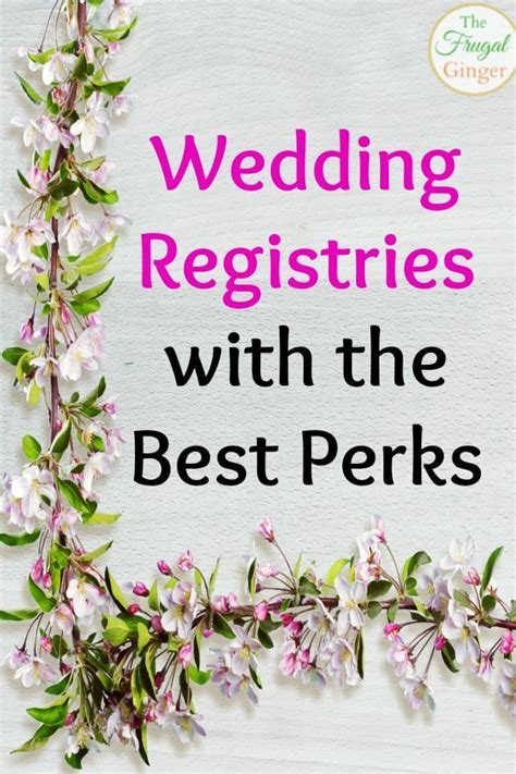 Wedding Registries with the Best Perks!