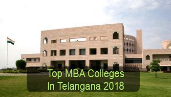 Part Time Mba Colleges In Hyderabad by Top Mba Colleges In Telangana 2018 List Rating