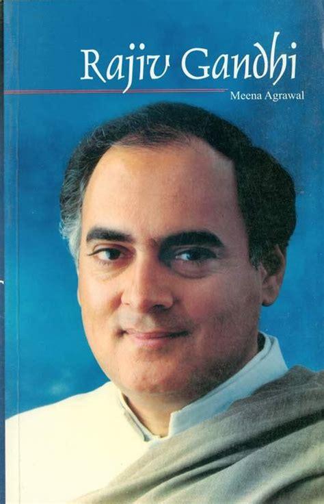 biography of rajiv gandhi in short rajiv gandhi