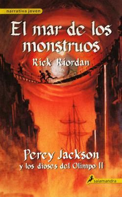 mar a edition books el mar de los monstruos by rick riordan