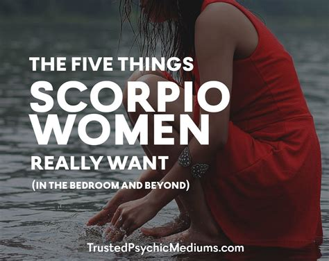 scorpio woman in bed the five things scorpio women really want