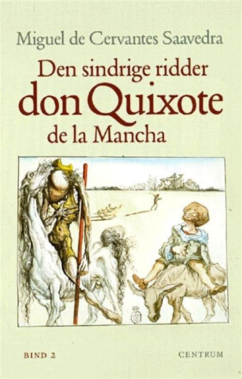 libro cervantes don quixote the don quijote de la mancha de miguel de cervantes saavedra books and movies books