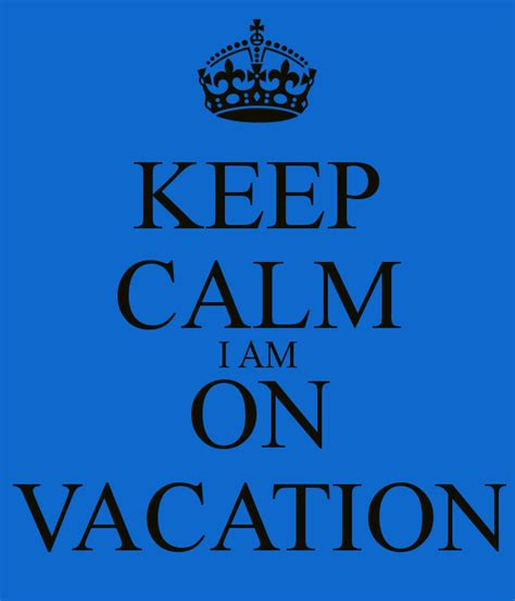 Personalised Wall Stickers Uk keep calm i am on vacation keep calm and carry on image