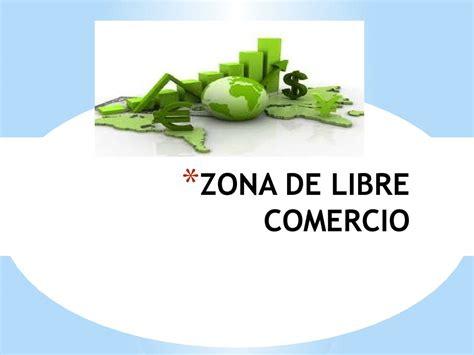 commercio cant calam 233 o diapositivas zona de libre comercio