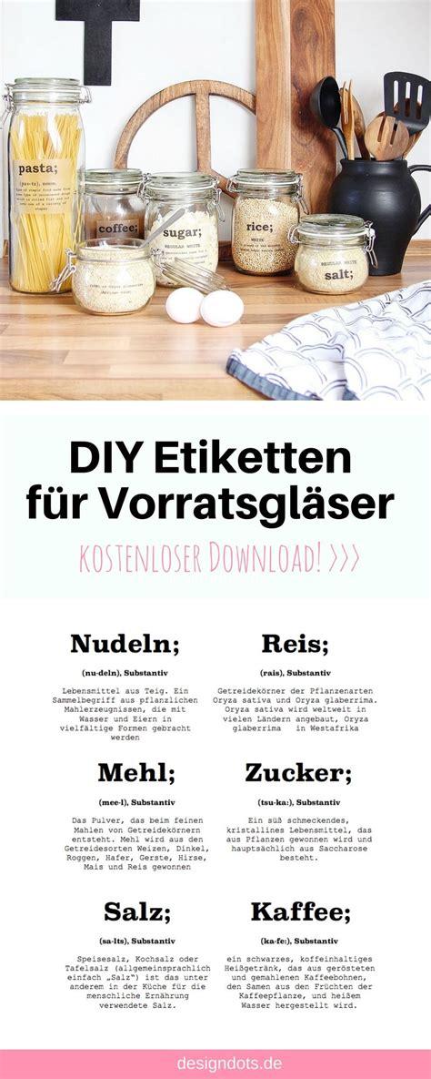 Etiketten Drucken Diy by Diy Etiketten F 252 R Vorratsgl 228 Ser Zum Ausdrucken Diy
