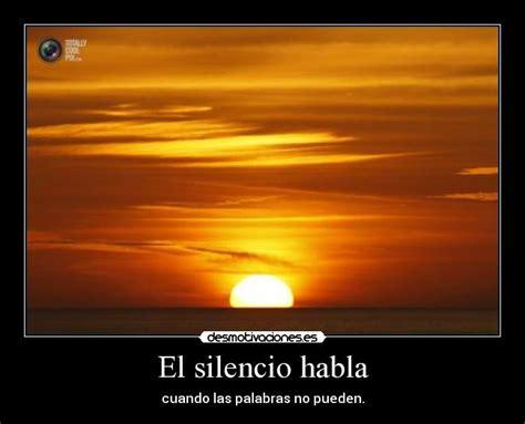 el silencio habla perenne 8484450783 el silencio habla desmotivaciones