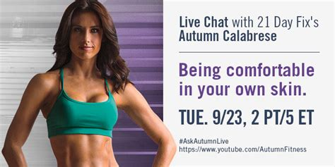 how to feel comfortable with your body autumn calabrese tells you how to feel comfortable in your
