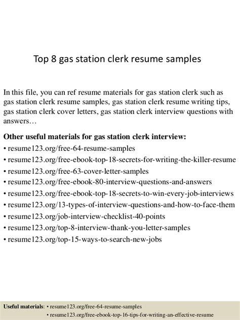 top 8 gas station clerk resume sles