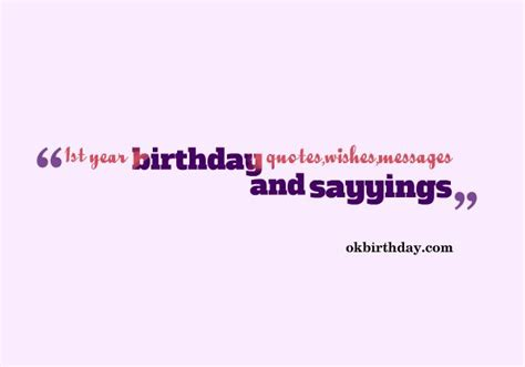 One Year Birthday Quotes Top 20 Sweet 1st Year Birthday Quotes And Wishes