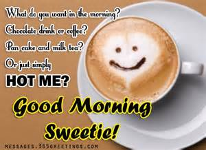 Sweet good morning messages messages greetings and wishes messages