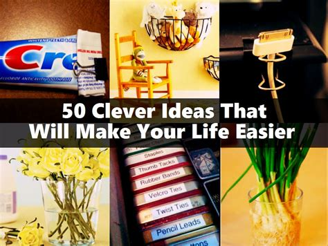 devices that make life easier that make life easier 50 clever ideas that will make your