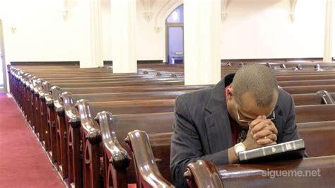 imagenes iglesia orando c 243 mo reavivar el entusiasmo en nuestro ministerio 2