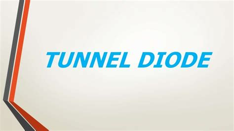 tunnel diode note tunnel diode 1
