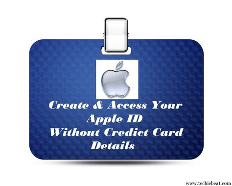 make apple id free without credit card create access free apple id without credit card techiebeat
