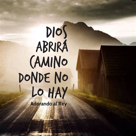 dios escribe nuestra historia de versiculos 1 dios y historia dios abrir 225 camino donde no lo hay dios fe jesus esperanza jesucristo cristo