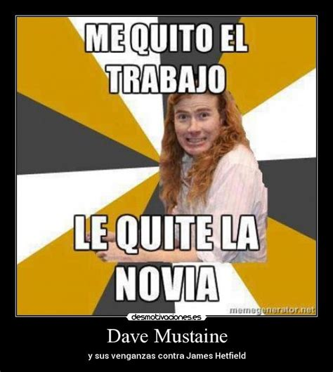 Dave Meme - dave mustaine metallica meme www imgkid com the image