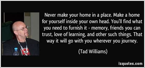 i will buy your house never make your home in a place make a home for y by tad