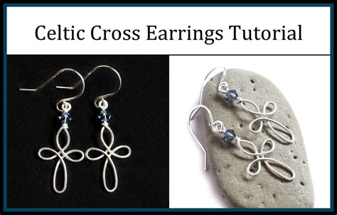 how to make celtic jewelry how to make celtic cross earrings easy wire wrapped