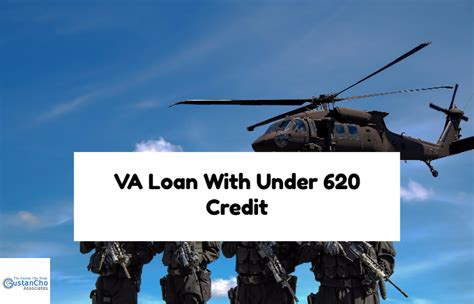 620 credit score can i qualify for va loan lower 620 credit scores