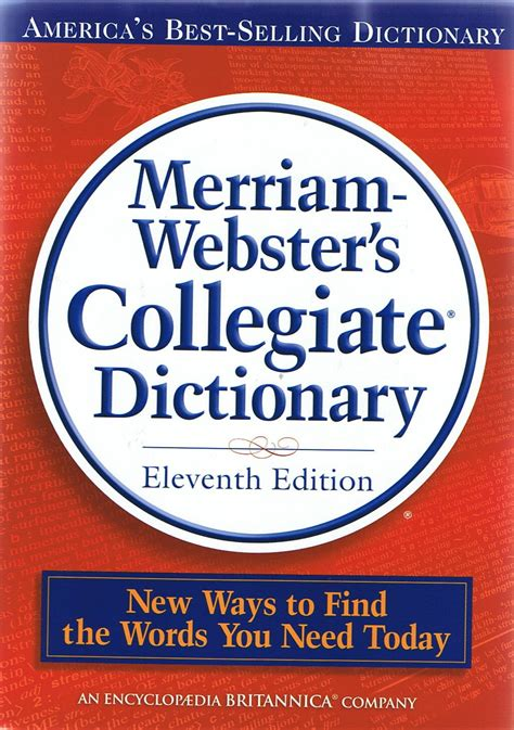 The Merriam Webster Dictionary opinions of a lass the dictionary and the holy bible
